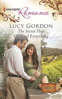 The Secret That Changed Everything by Lucy Gordon