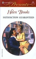 Satisfaction Guaranteed by Helen Brooks