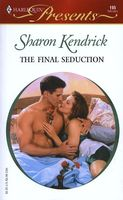 The Final Seduction by Sharon Kendrick
