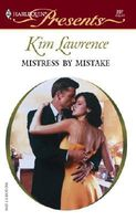 Mistress by Mistake by Kim Lawrence