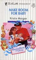 Make Room for Baby by Kristin Morgan