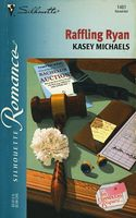 Raffling Ryan by Kasey Michaels