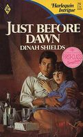 Just Before Dawn by Dinah Shields