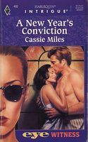 A New Year's Conviction by Cassie Miles