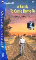 A Family to Come Home To by Sharon De Vita