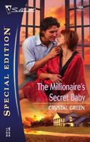 The Millionaire's Secret Baby by Crystal Green