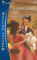 The Bridesmaid's Turn by Nicole Foster
