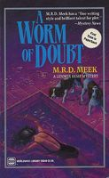 A Worm of Doubt by M.R.D. Meek