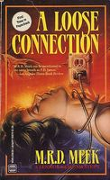 A Loose Connection by M.R.D. Meek