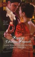 Regency Christmas Proposals: Snowbound and Seduced by Amanda McCabe