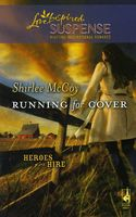 Running for Cover by Shirlee McCoy