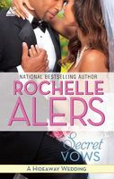 Secret Vows by Rochelle Alers
