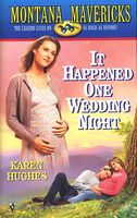 It Happened One Wedding Night by Karen Hughes