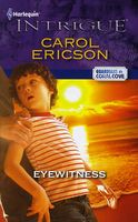 Eyewitness by Carol Ericson