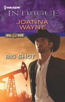 Big Shot by Joanna Wayne