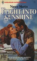 Flight Into Sunshine by Nancy Martin