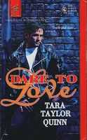 Dare to Love by Tara Taylor Quinn