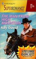 The Man from High Mountain by Kay David