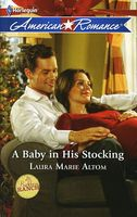 A Baby in His Stocking by Laura Marie Altom