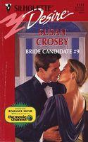 Bride Candidate #9 by Susan Crosby