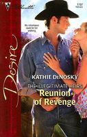 Reunion of Revenge by Kathie DeNosky