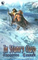 In Stone's Clasp by Christie Golden