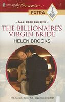 The Billionaire's Virgin Bride by Helen Brooks