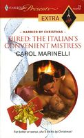 Hired: The Italian's Convenient Mistress by Carol Marinelli