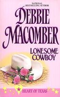 Lonesome Cowboy by Debbie Macomber