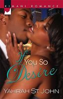 If You So Desire by Yahrah St. John