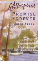 Promise Forever by Marta Perry