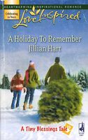 A Holiday to Remember by Jillian Hart