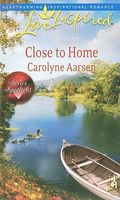 Close to Home by Carolyne Aarsen