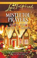 Mistletoe Prayers: The Bodine Family Christmas by Marta Perry