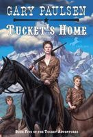 Tucket's Home by Gary Paulsen