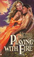 Playing With Fire by Victoria Thompson