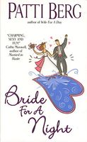 Bride for a Night by Patti Berg