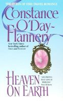 Heaven on Earth by Constance O'Day-Flannery