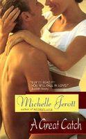 A Great  Catch by Michelle Jerott