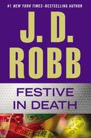 Festive in Death by J.D. Robb