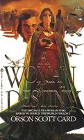 A Woman of Destiny by Orson Scott Card