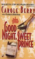 Good Night, Sweet Prince by Carole Berry