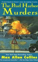The Pearl Harbor Murders by Max Allan Collins