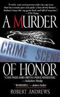 A Murder of Honor by Robert Andrews