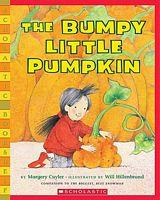 The Bumpy Little Pumpkin by Margery Cuyler