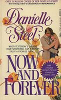 Now and Forever by Danielle Steel