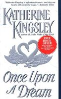 Once Upon a Dream by Katherine Kingsley