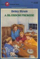A Blossom Promise (Blossom Family , Bk 4), Betsy Byars