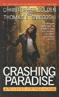 Crashing Paradise by Christopher Golden; Thomas E. Sniegoski