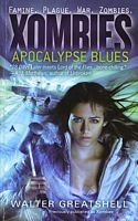 Apocalypse Blues by Walter Greatshell